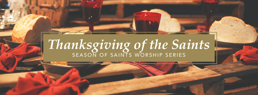 Season of Saints / Thanksgiving of the Saints