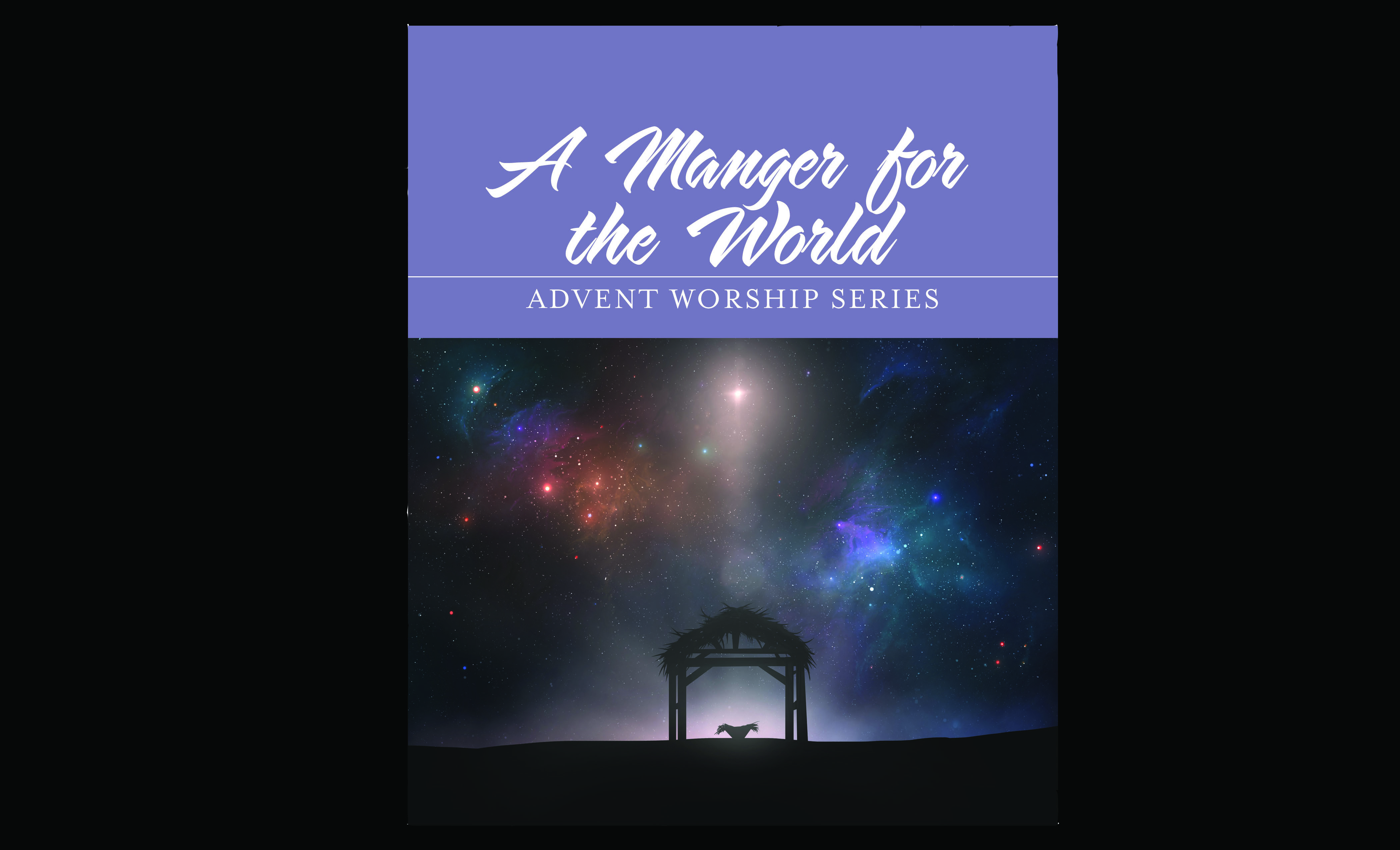 A Manger for the World