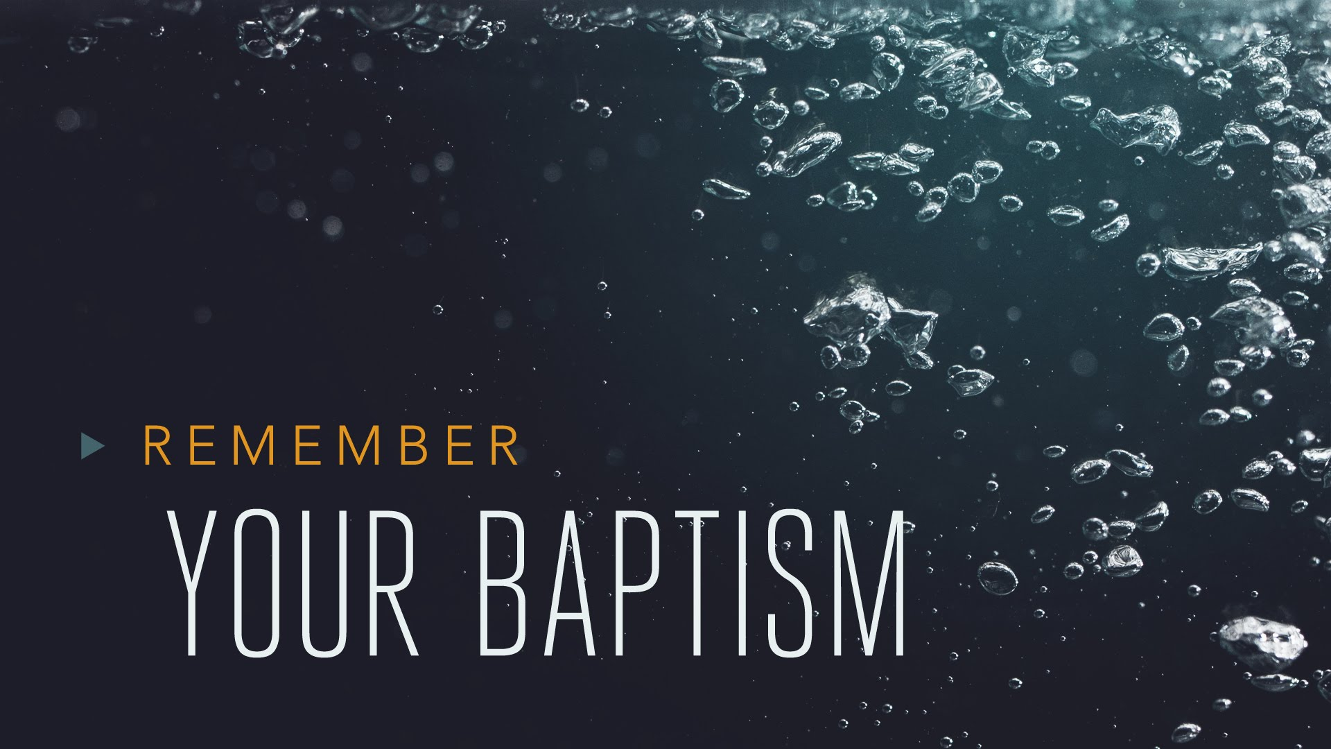 Remembering your Baptism